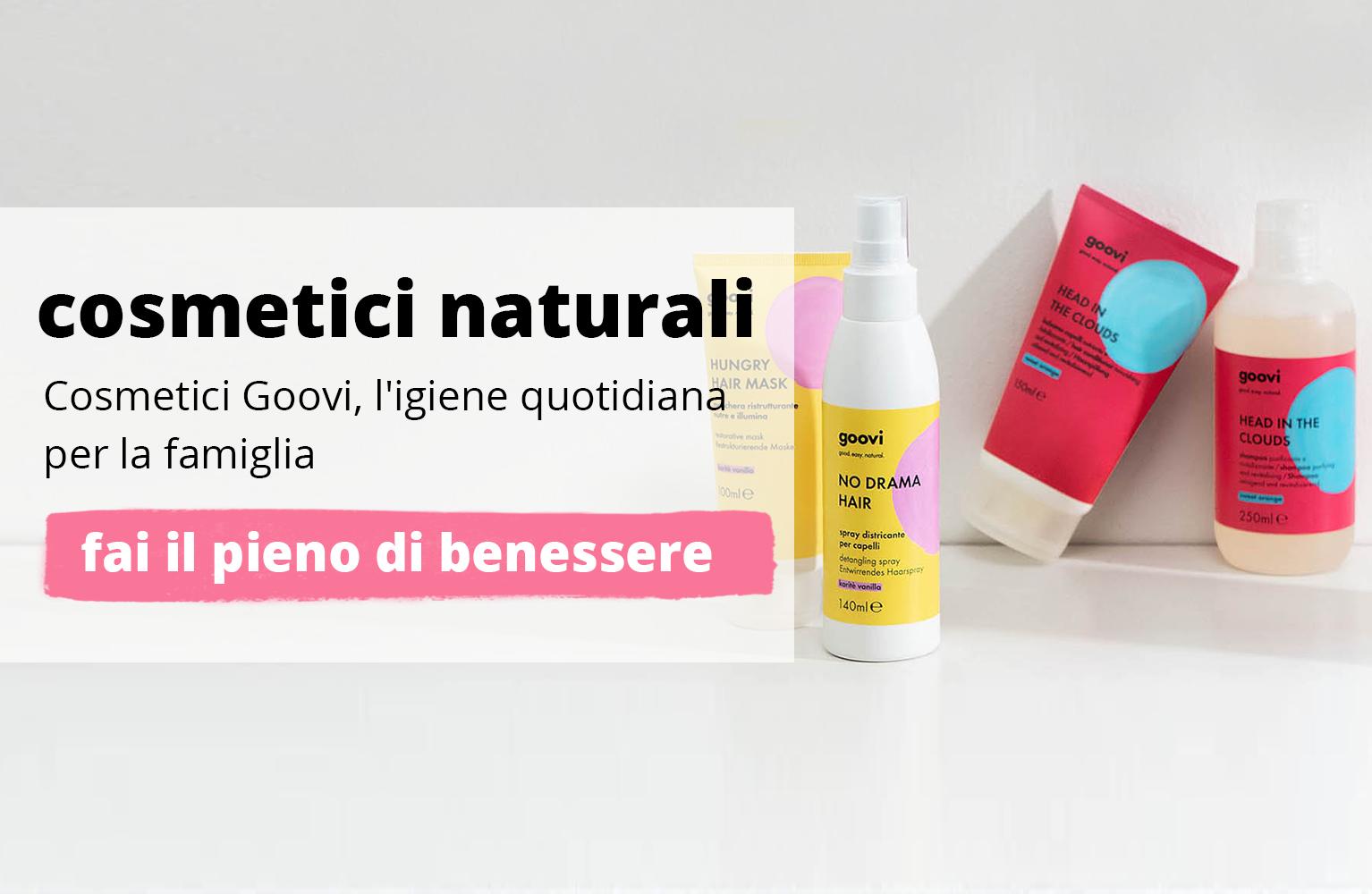 cosmetici naturali goovi