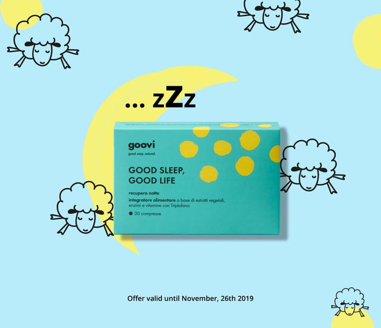 Acquista due confezioni di Good sleep, Good life al prezzo di una